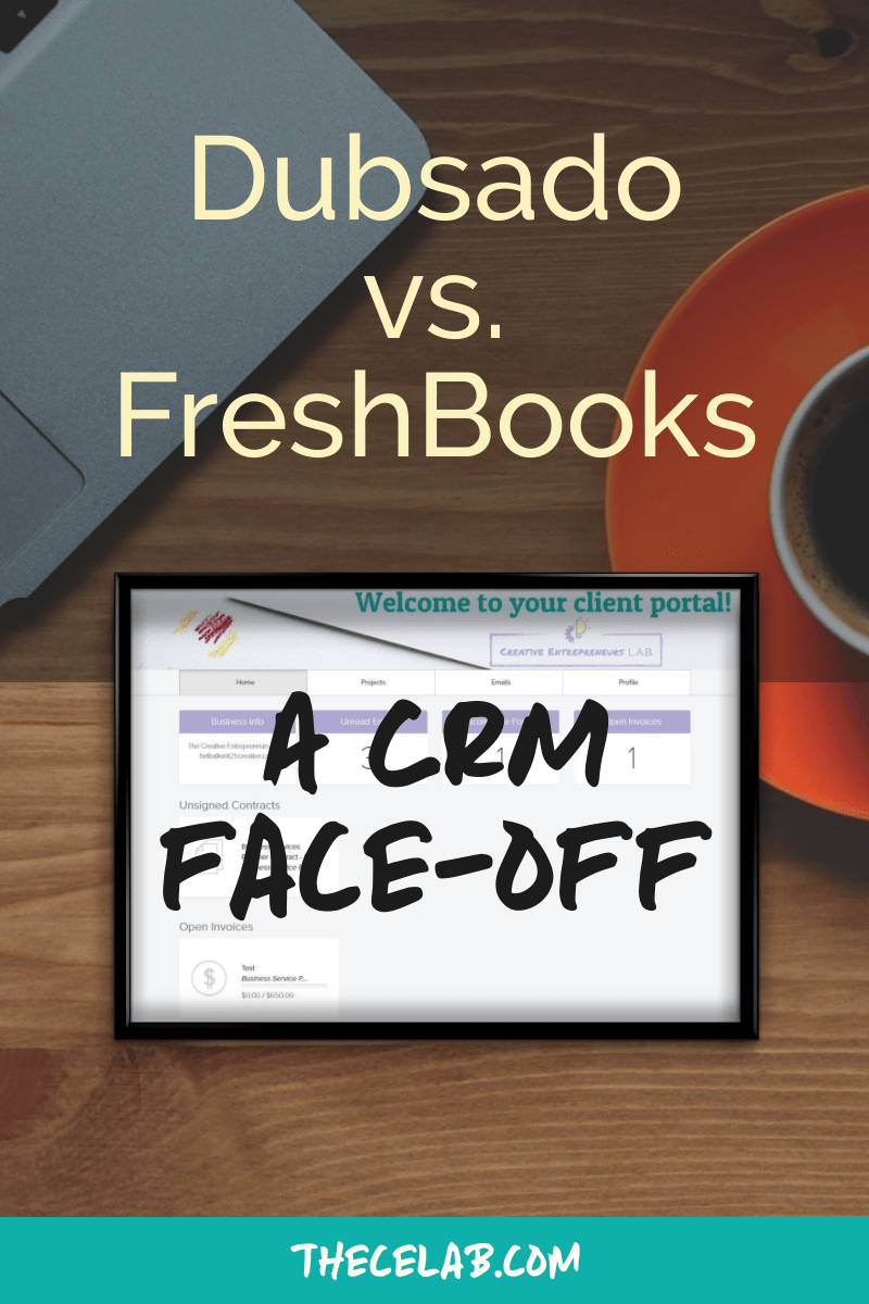 Dubsado vs. FreshBooks: choosing the right CRM for your business