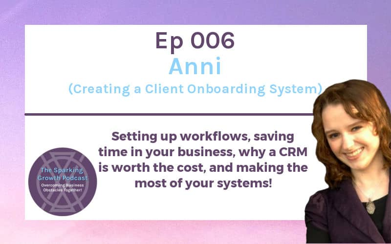 Jenn and Anni explored ways to create a better client onboarding system in this episode of the Sparking Growth Podcast. Anni was using a mish-mash of tools within her current client onboarding system and was wasting time. Jenn helped her figure out a plan to transfer her system to Dubsado!