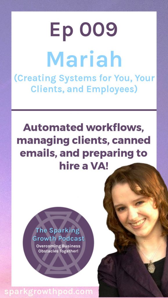 Mariah's #business systems are a BIT scattered right now! In this #podcast episode, Mariah and Jenn talk about both the technical side and the personal side of creating systems and preparing to hire a VA. Tune in to get the scoop and learn how to grow your business! #biztips | small business, ideas, tips, tricks, how to, business processes, client satisfaction, work from home, #freelance, #entrepreneur, #productivity, organize your business, time-saving, #workflow
