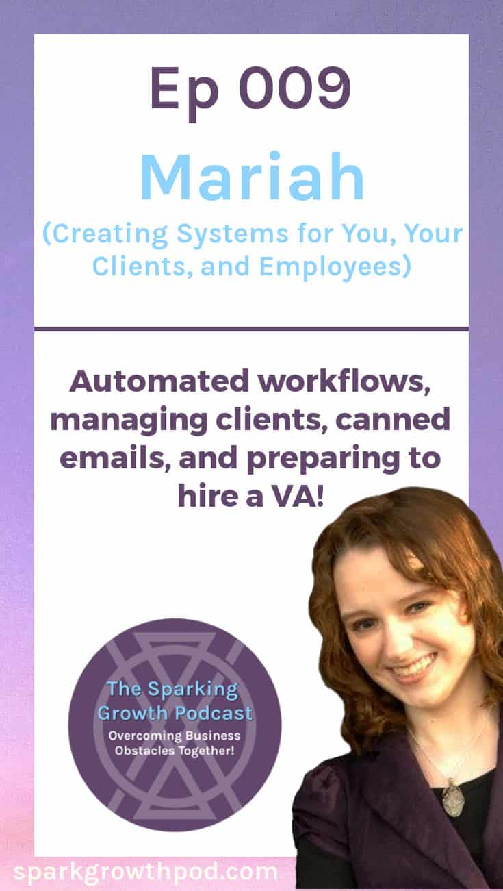 S1E9: Mariah - Creating Systems for You, Your Clients, and Your Employees