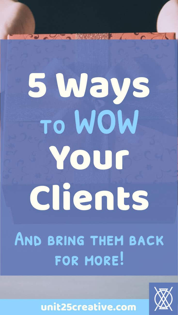 As an entrepreneur, you want to impress your clients and leave them excited to work with you again. It can be hard to do that when wearing all the hats in your business, though! Check out five ways that you can leave your clients saying WOW. | systems, customers, repeat clients, workflow, proposal, contract, quote, invoice, invoicing, project process, tips, tricks, how to, #bizsystems, #onlinebusiness, #freelancer, #entrepreneur, #hustle