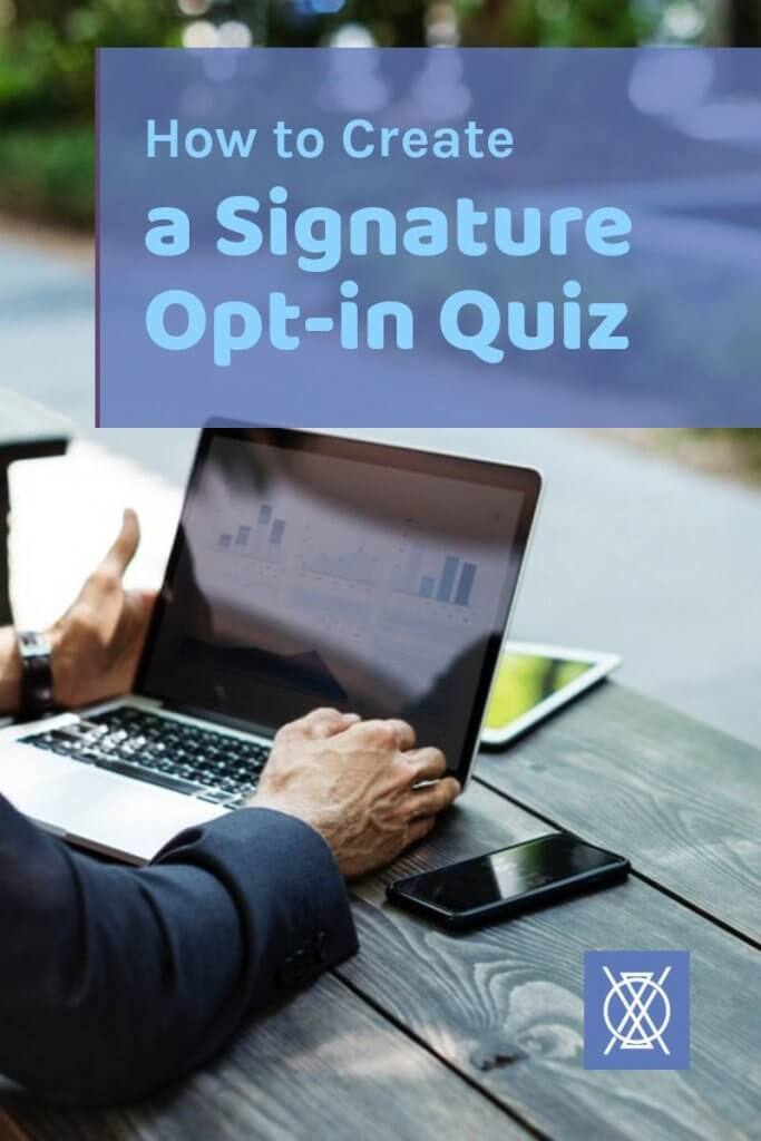 How to create a signature opt-in quiz for email marketing