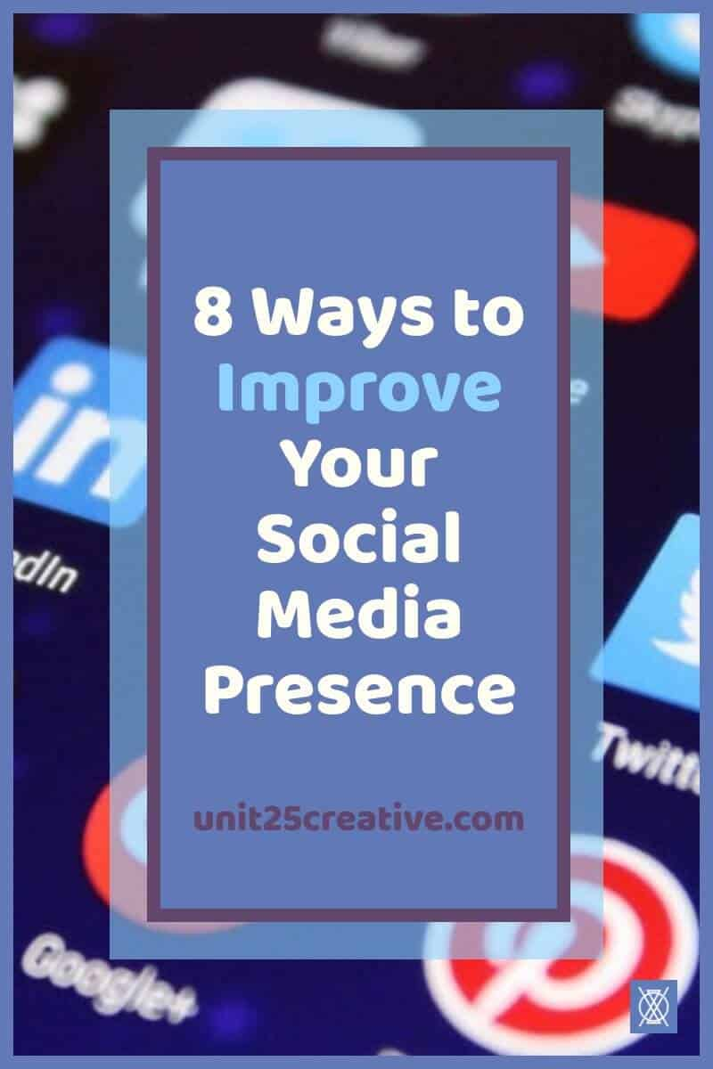 8 ways to improve your business social media presence