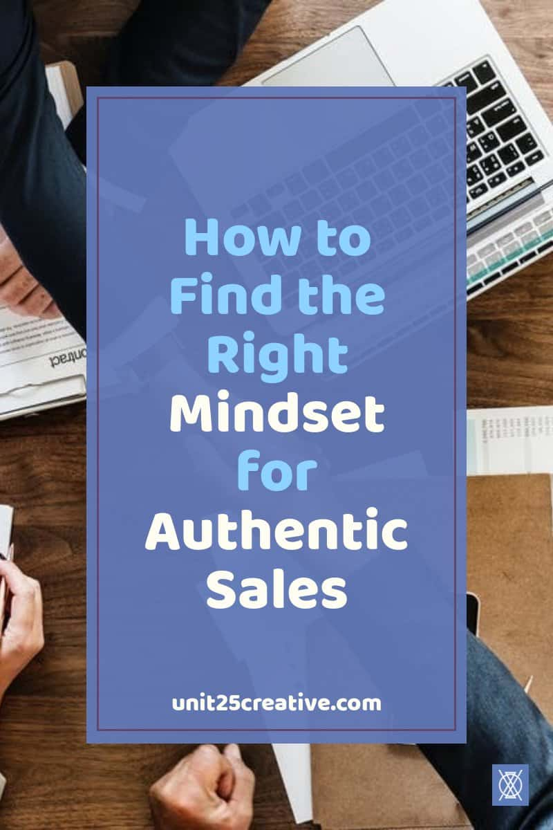 How to find the right mindset for authentic sales