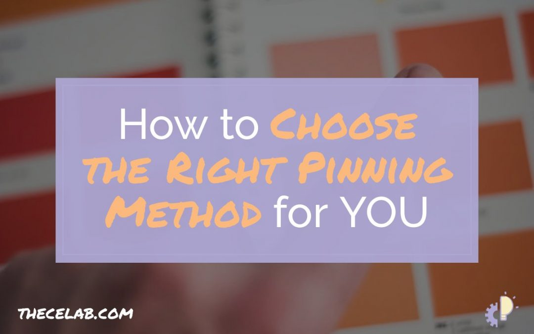 How to Choose the Right Pinning Method