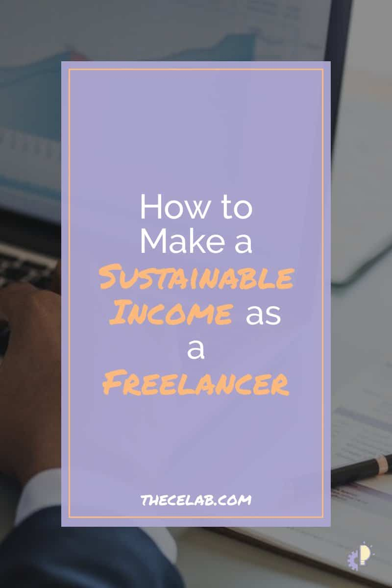 How to make a sustainable income as a freelancer