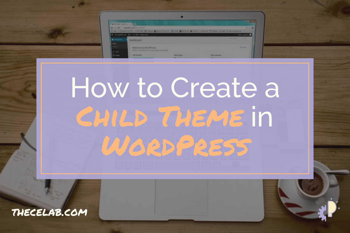 How to create a child theme in WordPress