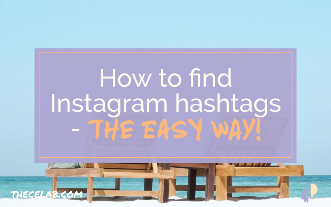 How to Find Instagram Hashtags for Creatives
