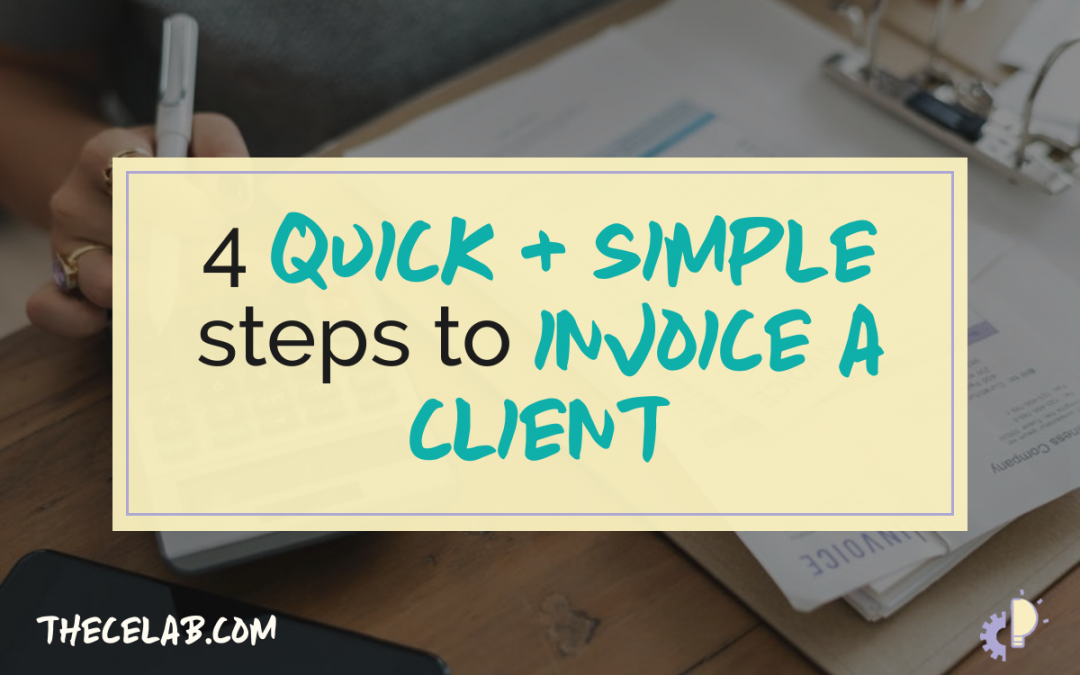 4 quick and simple steps to invoice a client