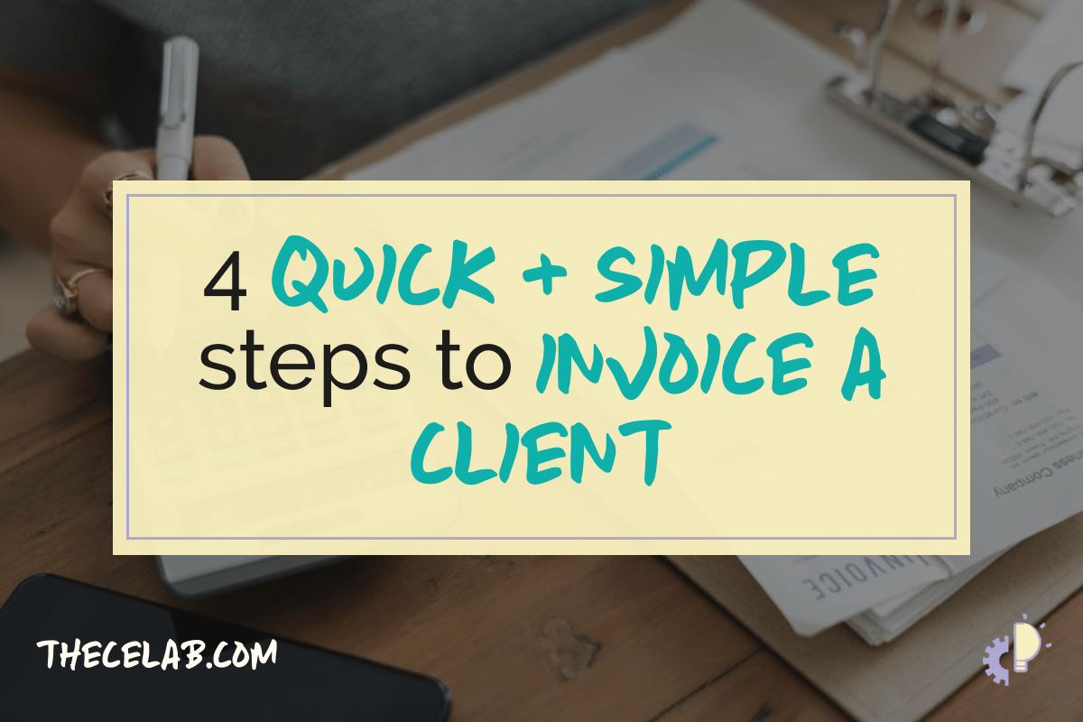 4 quick and simple steps to invoice a freelance client