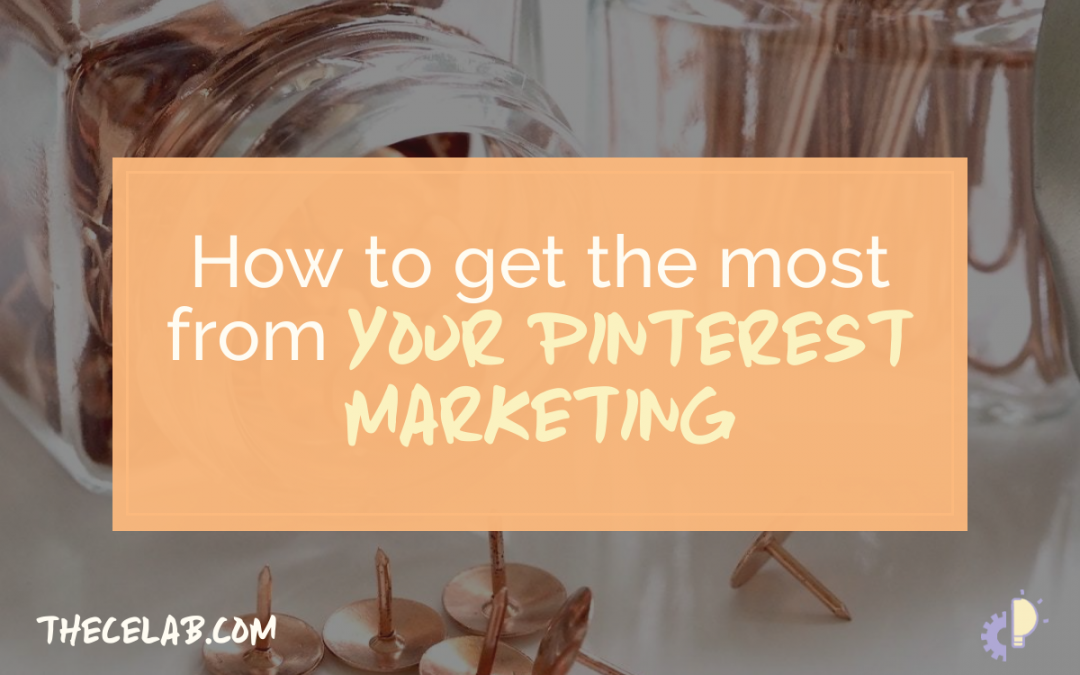 How to Get the Most from Pinterest Marketing
