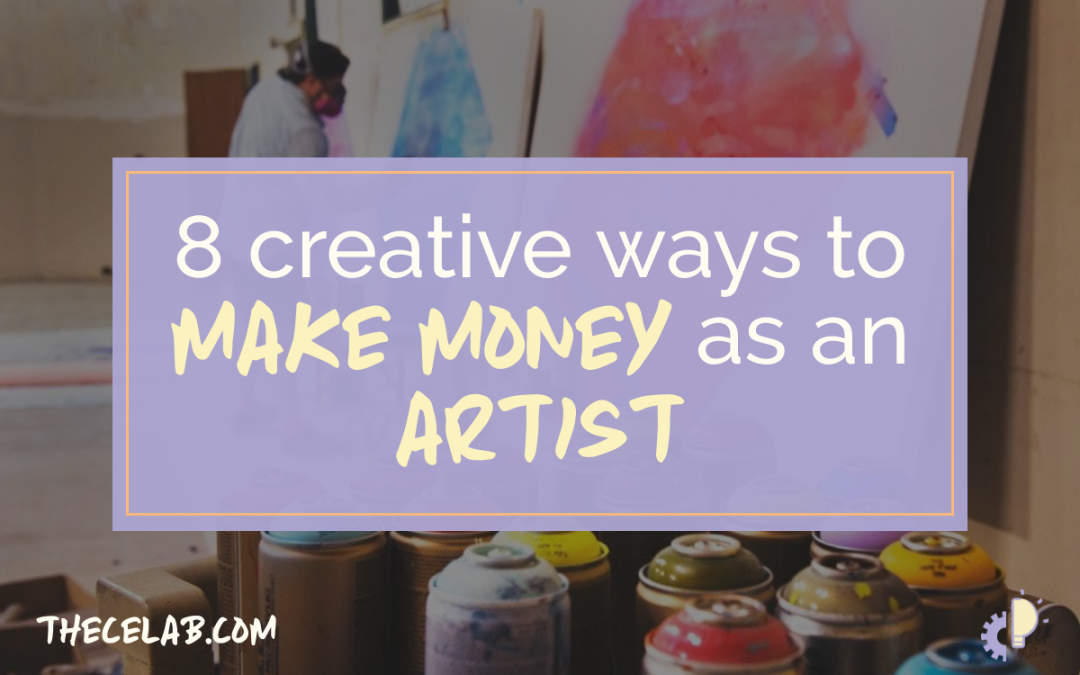 8 Creative Ways to Make Money as an Artist
