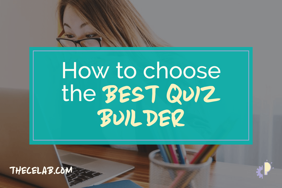 How to choose the best quiz builder