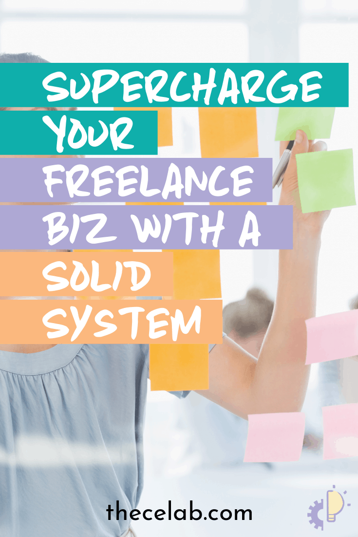 Supercharge your freelance business with a solid system