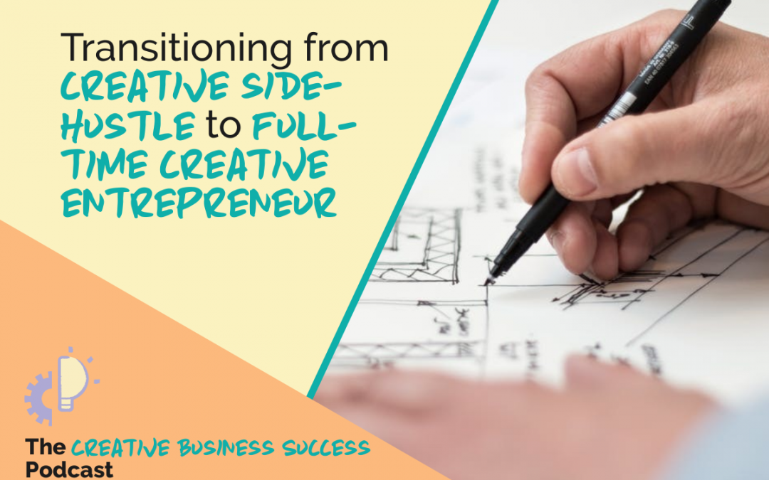 S2E1: Transitioning to Full-Time Creative Entrepreneur with Joyce